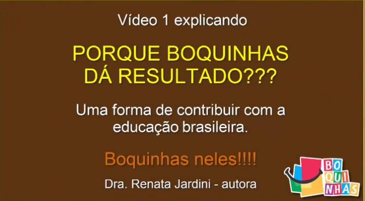 Por que Boquinhas dá Resultado?
