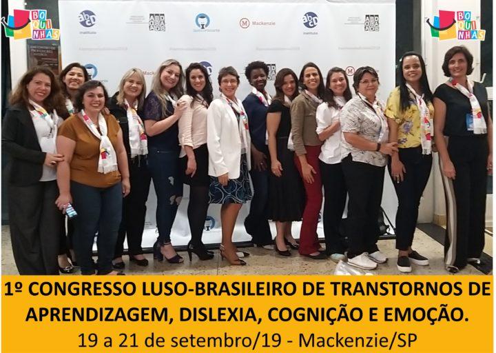 Representação de Boquinhas no 1º Congresso Luso-Brasileiro em Transtornos de Aprendizagem, Dislexia, Cognição e Emoção.