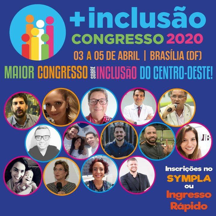 Congresso Nacional +Inclusão está muito especial. Confira!