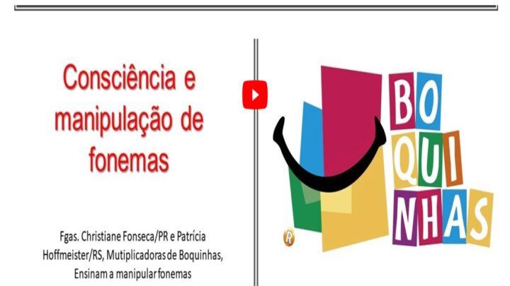Consciência de sílabas e manipulação de fonemas – Método das Boquinhas.