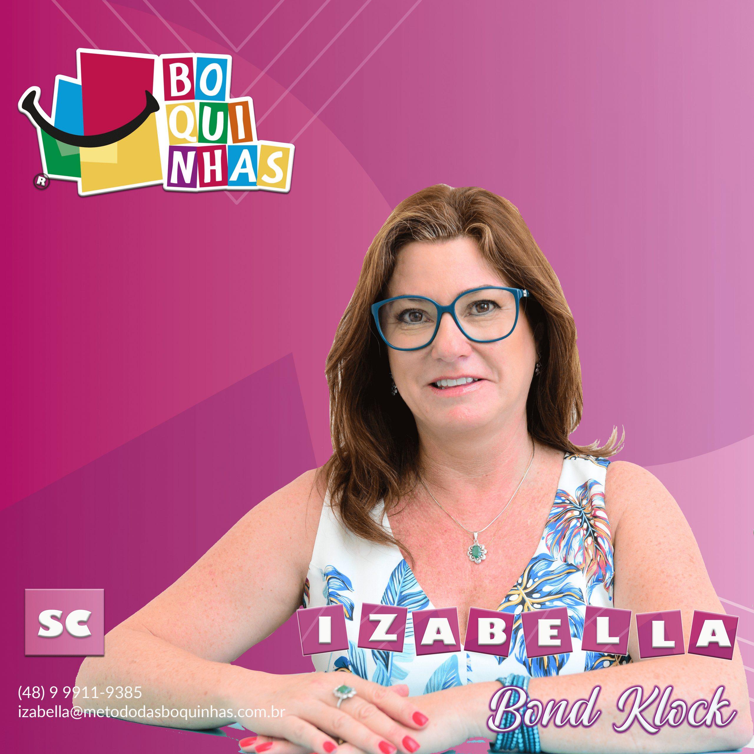 IZABELA DE CÁSSIA SOTTOMAIR BOND KLOCK